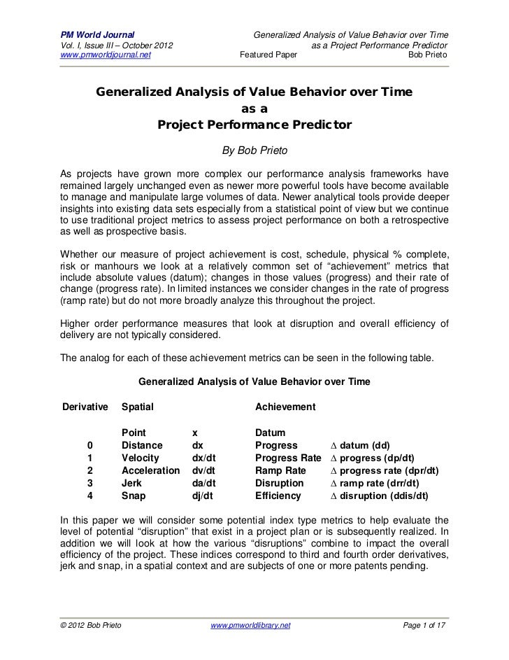PM World Journal                                 Generalized Analysis of Value Behavior over TimeVol. I, Issue III – Octob...
