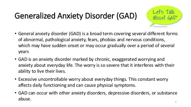 generalized anxiety disorder gad  8 9 generalized anxiety disorder