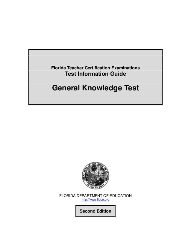 florida general knowledge essay Cliffstestprep ftce: general knowledge test [jeffrey s kaplan comprehensive review & practice test questions for the florida teacher certification exam general knowledge test i am waiting on my essay score and i should get the results in 4 to 6 weeks from the date i took the test.