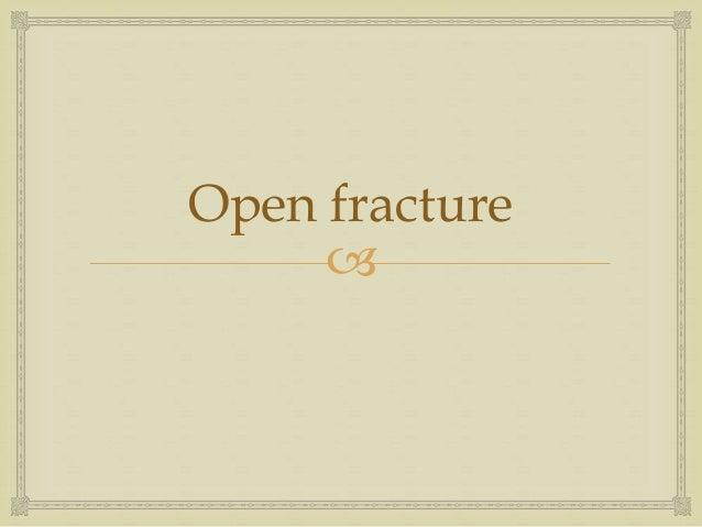 open fracture antibiotic prophylaxis guidelines