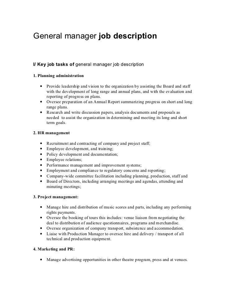 General Manager Job DescriptionI/ Key Job Tasks Of General Manager Job  Description1.