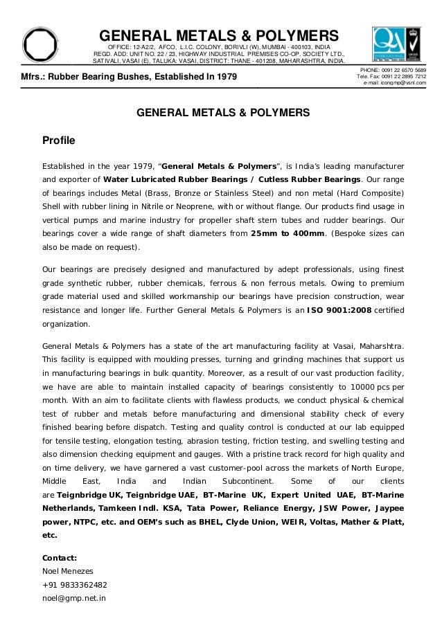 GENERAL METALS & POLYMERS OFFICE: 12-A2/2, AFCO, L.I.C. COLONY, BORIVLI (W), MUMBAI - 400103, INDIA REGD. ADD: UNIT NO. 22...