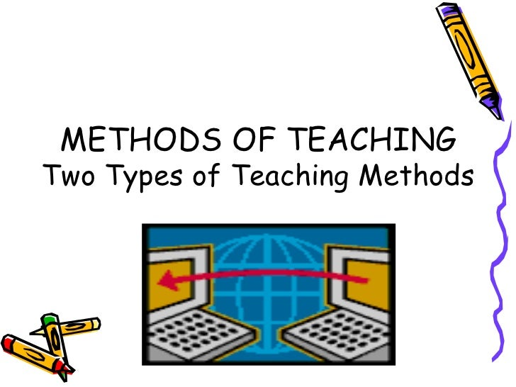 General Methods And Techniques Of Teaching Slide 3