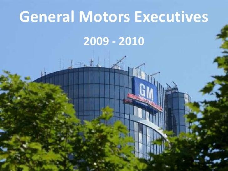 General Motors Executives<br />2009 - 2010<br />