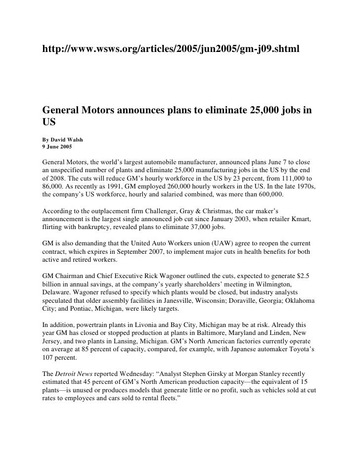 http://www.wsws.org/articles/2005/jun2005/gm-j09.shtml<br />General Motors announces plans to eliminate 25,000 jobs in US<...