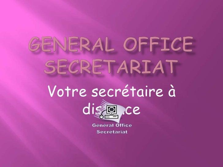 Votre secrétaire à    distance