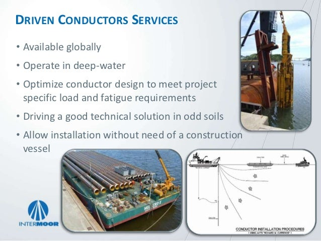 INTERMOOR SUCTION-TO-STABILITY HEADS    • Provides Stability without Template or Guide Frame           • ROV Pump Penetrat...