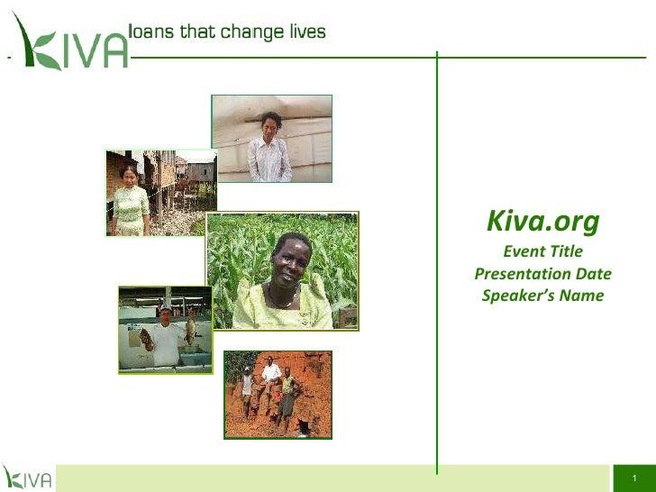 Kiva.org Event Title Presentation Date Speaker's Name