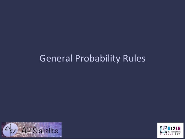 General Probability Rules