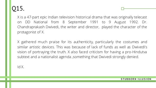 X is a 47-part epic Indian television historical drama that was originally telecast on DD National from 8 September 1991 t...