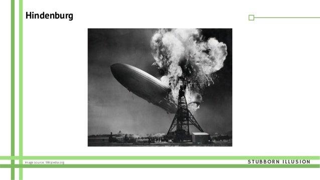 Hindenburg STUBBORN ILLUSIONImage source: Wikipedia.org