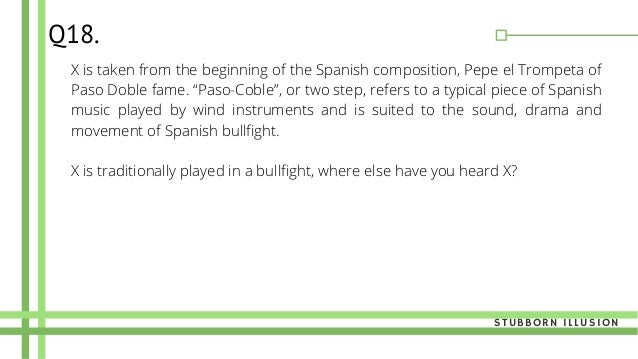 """X is taken from the beginning of the Spanish composition, Pepe el Trompeta of Paso Doble fame. """"Paso-Coble"""", or two step, ..."""
