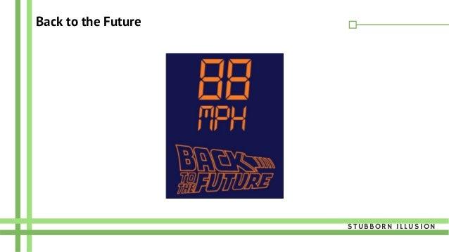 Back to the Future STUBBORN ILLUSION