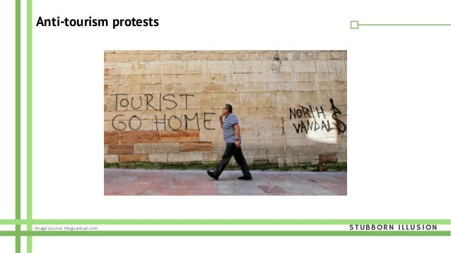 Anti-tourism protests STUBBORN ILLUSIONImage source: theguardian.com