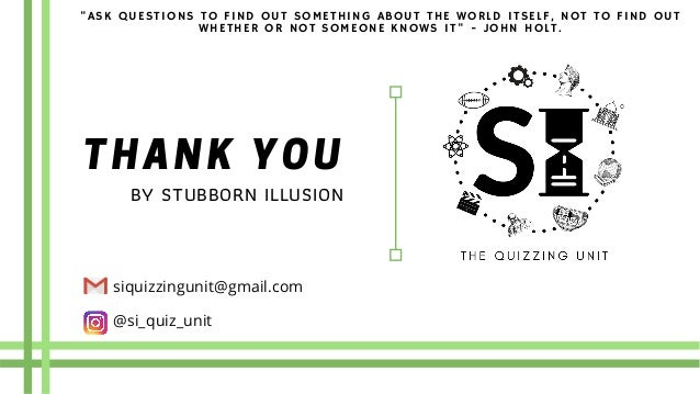 """THANK YOUBY STUBBORN ILLUSION """"ASK QUESTIONS TO FIND OUT SOMETHING ABOUT THE WORLD ITSELF, NOT TO FIND OUT WHETHER OR NOT ..."""
