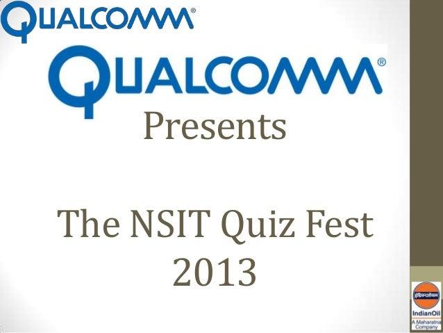 PresentsThe NSIT Quiz Fest      2013