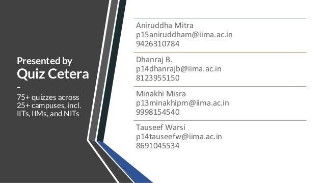General Quiz Prelims - IIM Ahmedabad Chaos 2020 - by Quiz Cetera Slide 2