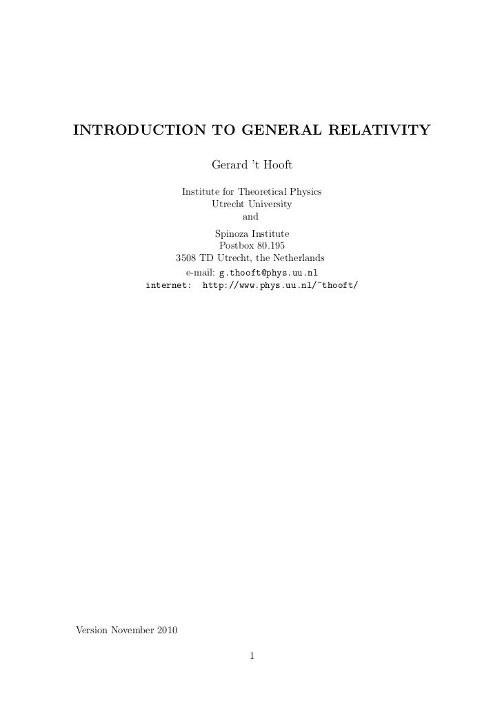 INTRODUCTION TO GENERAL RELATIVITY                              Gerard 't Hooft                        Institute for Theor...