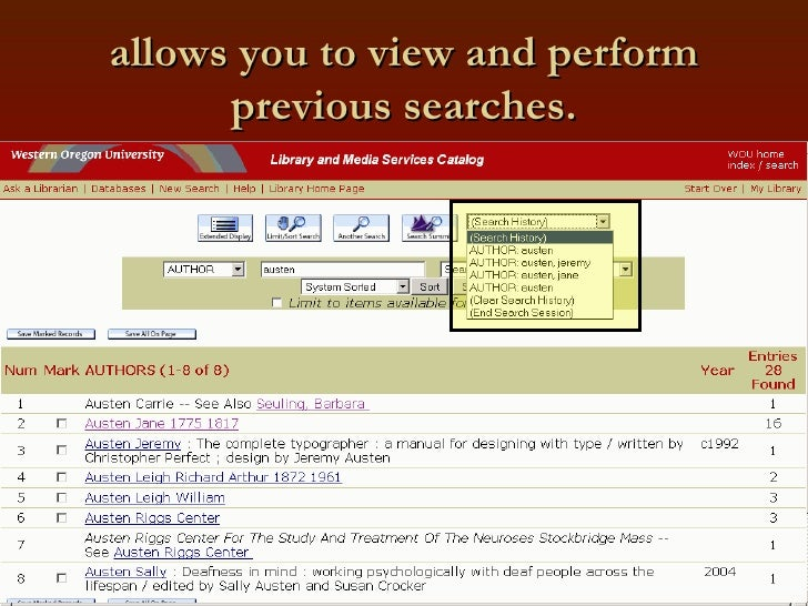 allows you to view and perform previous searches.