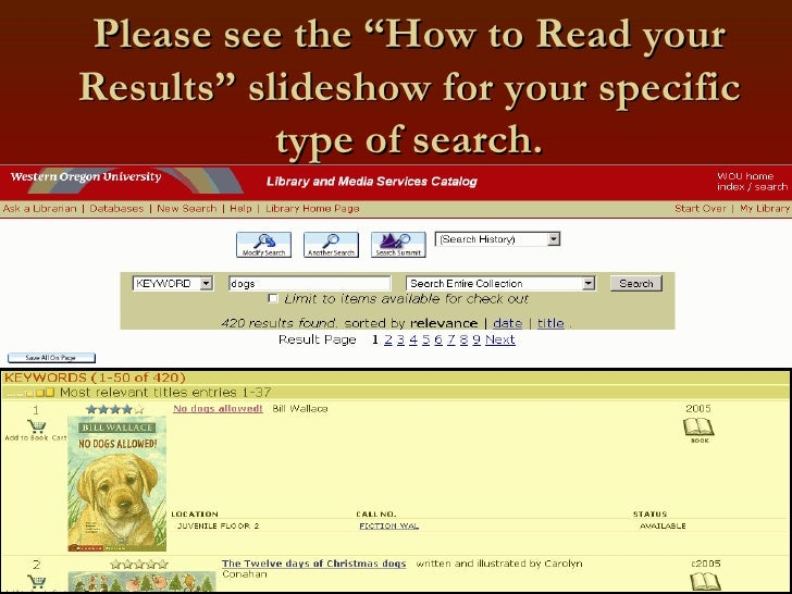"""Please see the """"How to Read your Results"""" slideshow for your specific type of search."""