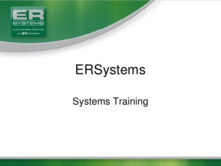 ERSystems<br />Systems Training<br />