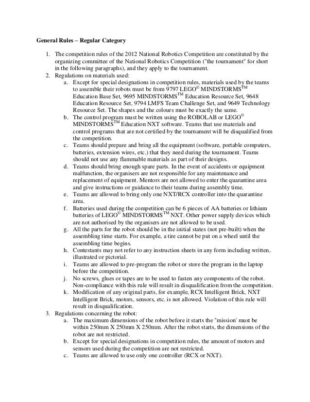 General Rules – Regular Category 1. The competition rules of the 2012 National Robotics Competition are constituted by the...