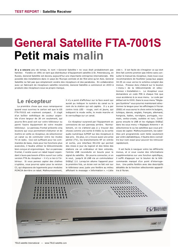 TEST REPORT                 Satellite Receiver     General Satellite FTA-7001S Petit mais malin Il y a encore peu de temps...
