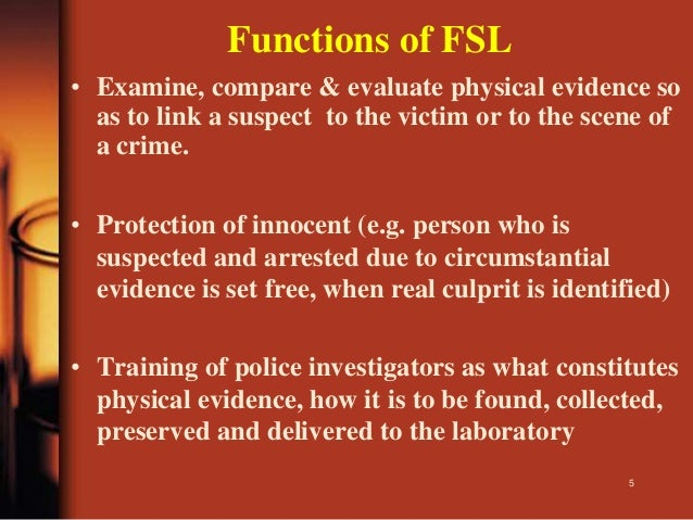 ROLE OF F S L IN CRIMES