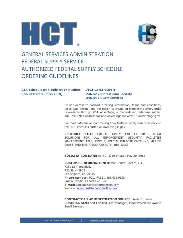 Hostile Control Tactics, LLC. | www.hostilecontroltactics.com 1 ® GENERAL SERVICES ADMINISTRATION FEDERAL SUPPLY SERVICE A...