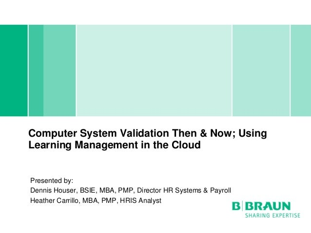 Computer System Validation Then and Now — Learning Management in the Cloud