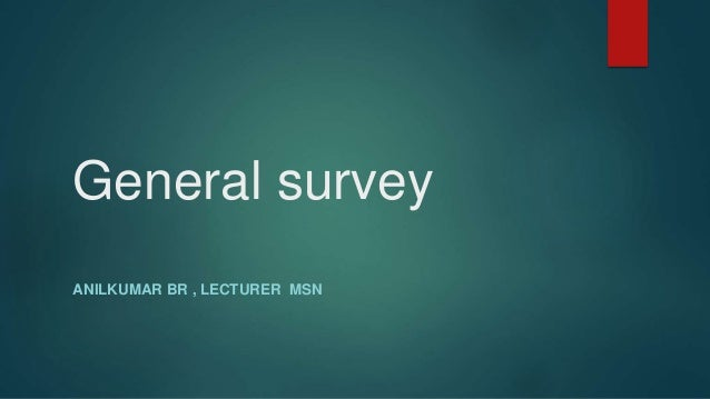 general survey nursing quizlet