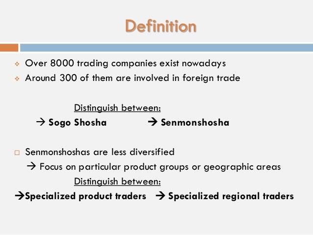 General Trading Companies in Japan (Soga Shosha)