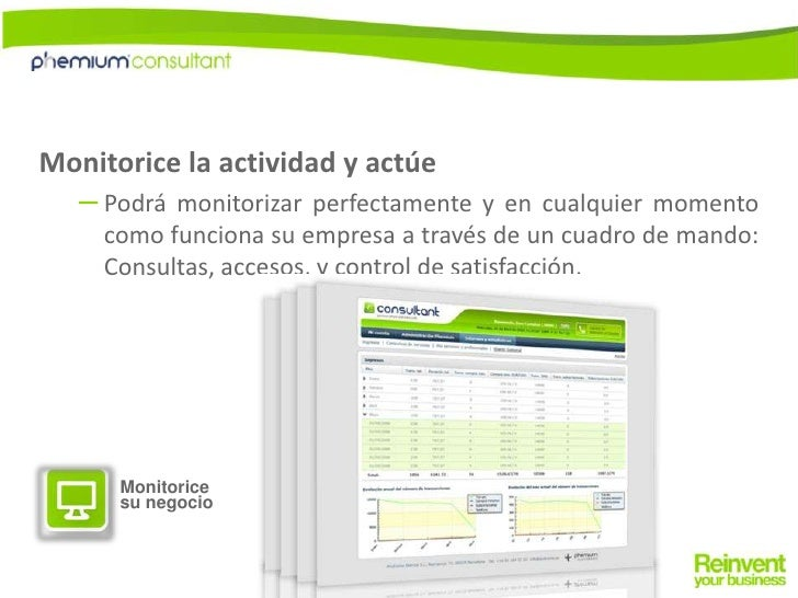 Monitorice la actividad y actúe<br />Podrá monitorizar perfectamente y en cualquier momento como funciona su empresa a tra...