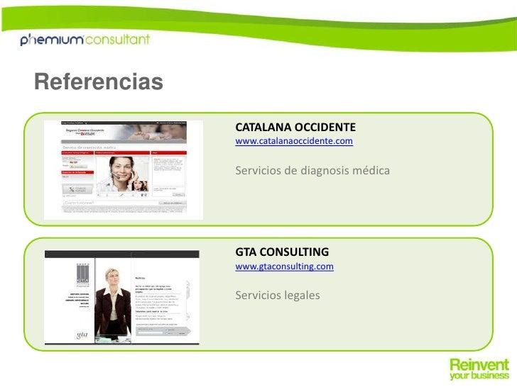 Referencias<br />CATALANA OCCIDENTE<br />www.catalanaoccidente.com<br />Servicios de diagnosis médica<br />GTACONSULTING<b...