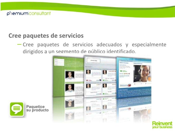 Cree paquetes de servicios <br />Cree paquetes de servicios adecuados y especialmente dirigidos a un segmento de público i...