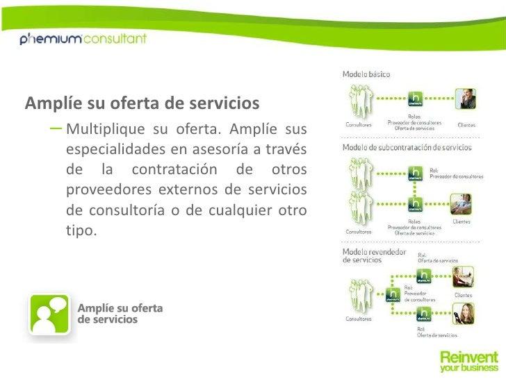 Amplíe su oferta de servicios<br />Multiplique su oferta. Amplíe sus especialidades en asesoría a través de la contratació...