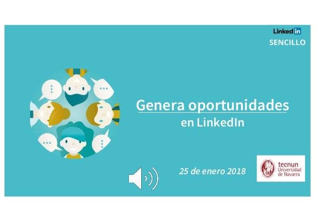 Genera oportunidades en LinkedIn 25 de enero 2018