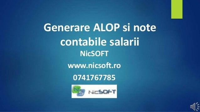 Generare ALOP si note contabile salarii NicSOFT www.nicsoft.ro 0741767785