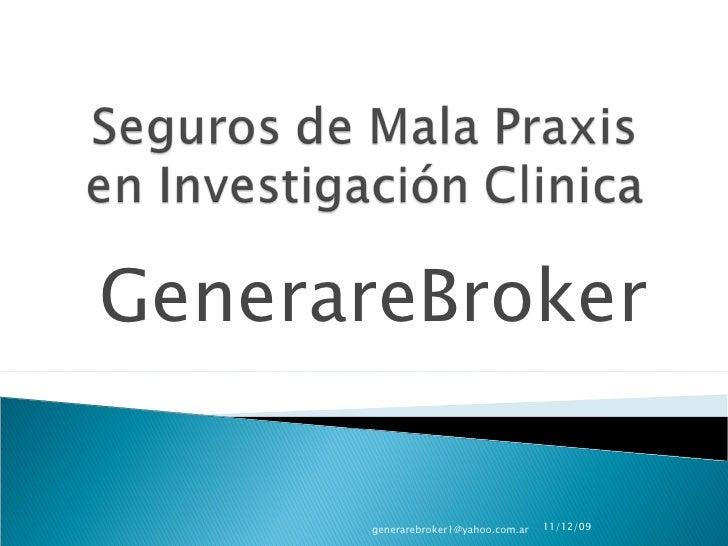 GenerareBroker 09/06/09 [email_address]