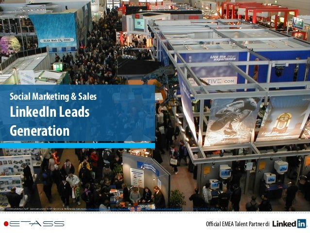 "Official EMEATalent Partner di Social Marketing & Sales LinkedIn Leads Generation ""CeBIT	   2000	   exhibi.on	   hall"".	   L..."
