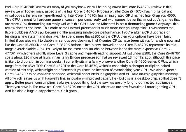 Intel Core i5 4670k Review As many of you may know we will be doing now a intel core i5 4670k review. In this review we wi...