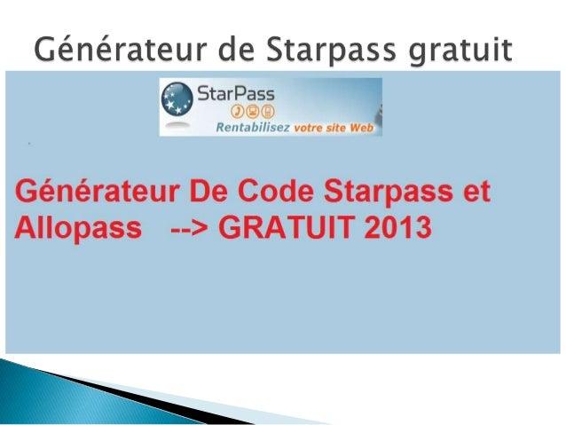 CODE STARPASS GRATUIT GENERATEUR DE TÉLÉCHARGER UN