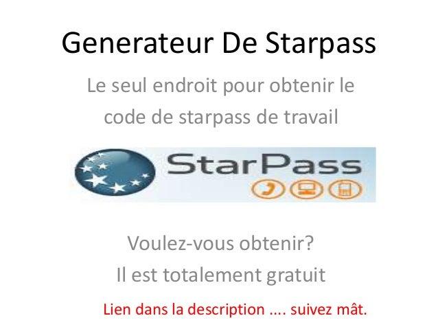 Generateur De Starpass Le seul endroit pour obtenir le   code de starpass de travail      Voulez-vous obtenir?    Il est t...