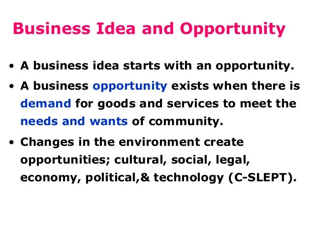 Business Idea And Opportunity