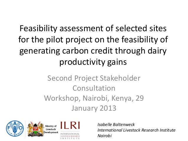 Feasibility assessment of selected sitesfor the pilot project on the feasibility ofgenerating carbon credit through dairy ...