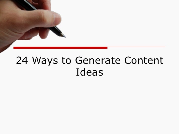 24 Ways to Generate Content Ideas