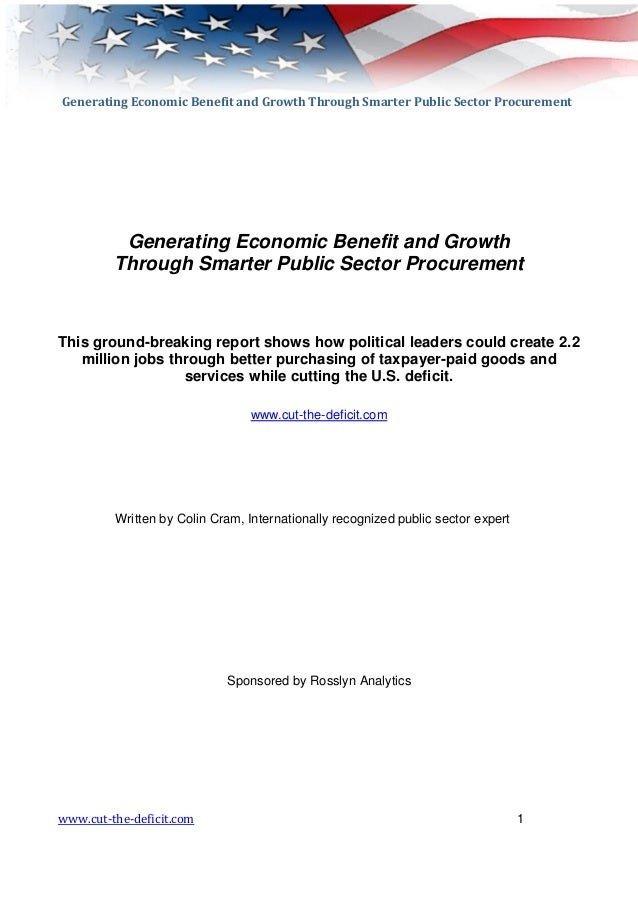 Generating Economic Benefit and Growth Through Smarter Public Sector Procurement          Generating Economic Benefit and ...