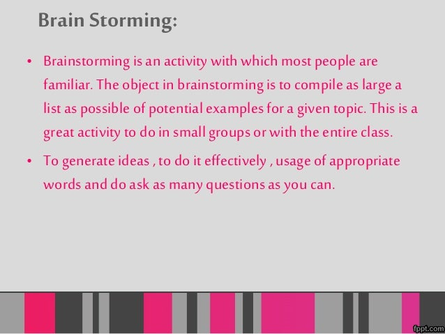 Clustering:  • Clustering, also known as idea mapping, is a strategy used to  explore relationships and associations betwe...