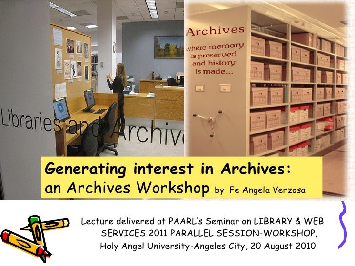 <ul><li>Lecture delivered at PAARL's Seminar on LIBRARY & WEB SERVICES 2011 PARALLEL SESSION-WORKSHOP, Holy Angel Universi...