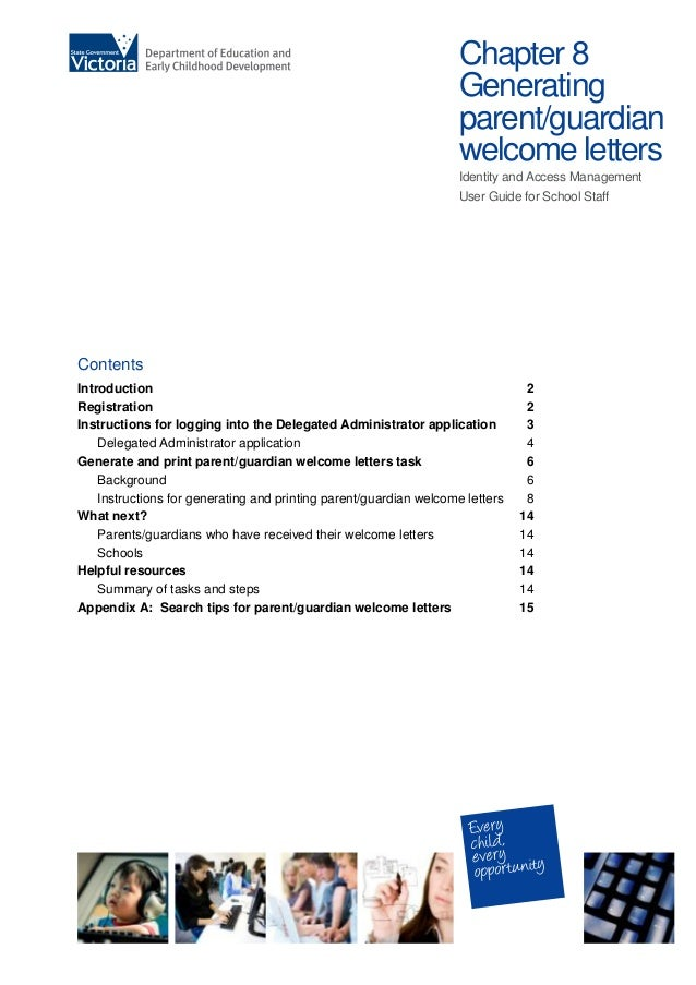 Chapter 8 Generating parent/guardian welcome letters Identity and Access Management User Guide for School Staff Contents I...